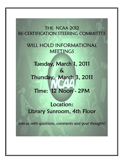 CSU NCAA 2012 INFORMATIONAL MTG MARCH 1 & 3 NOON-2PM LIBRARY  SUNROOM